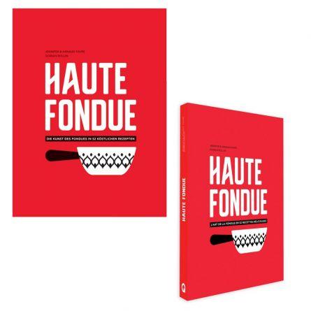 Livre de cuisine «Haute Fondue»